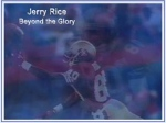 Jerry Rice - Beyond the Glory